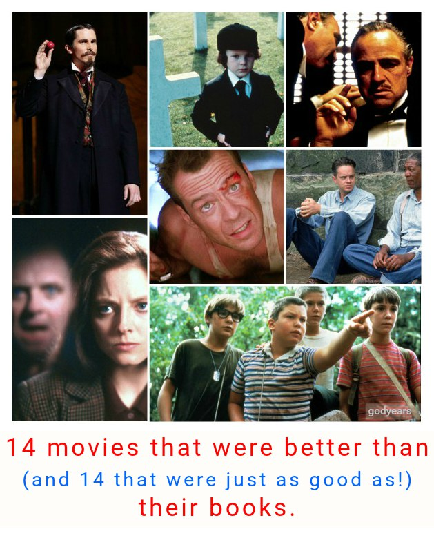 14 movies that were better than their books (and 14 that ...