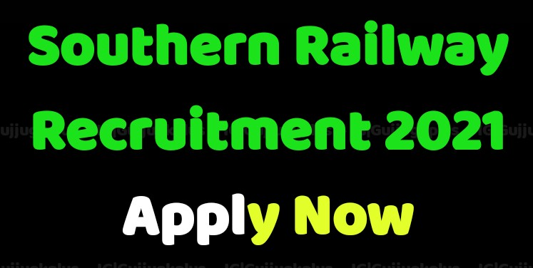 Southern Railway Recruitment 2021   Apply for 53 Staff Nurse and Other Posts