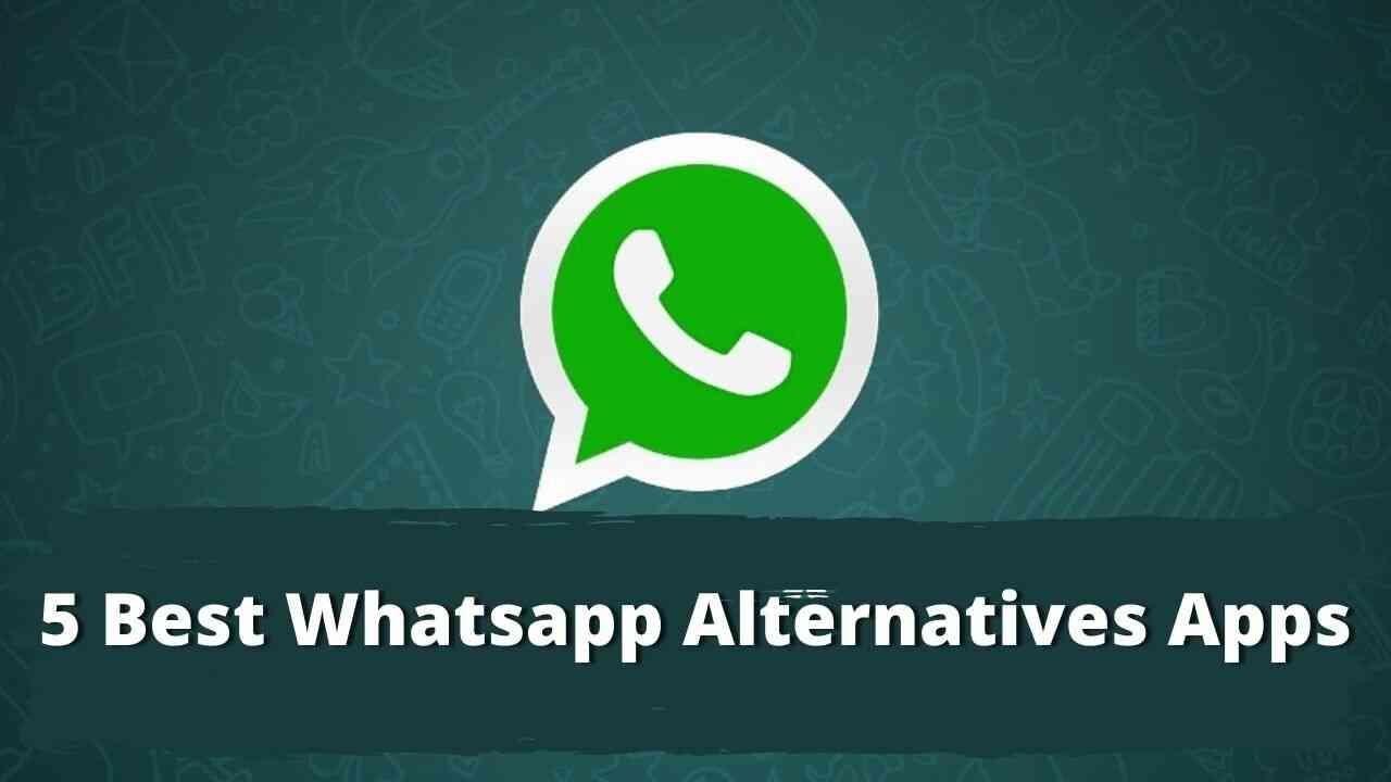 Five Best alternatives of WhatsApp
