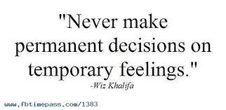 unique love quotes never makes temperament decisions on temporary feeling.