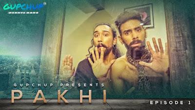 Pakhi Web series Gupchup Wiki