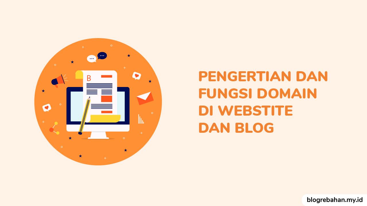 Apa itu Domain? Apa pentingnya bagi sebuah Blog dan Website?