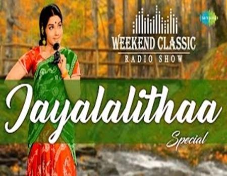 Jayalalithaa Special Weekend Classic Radio Show