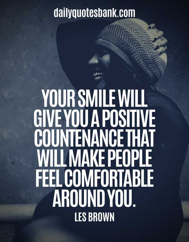 Positive Quotes To Make You Smile And Feel Better