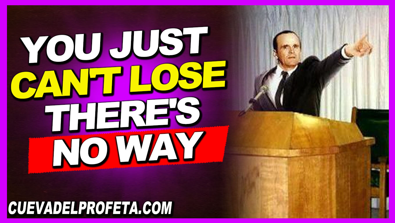 You just can't lose there's no way - William Marrion Branham