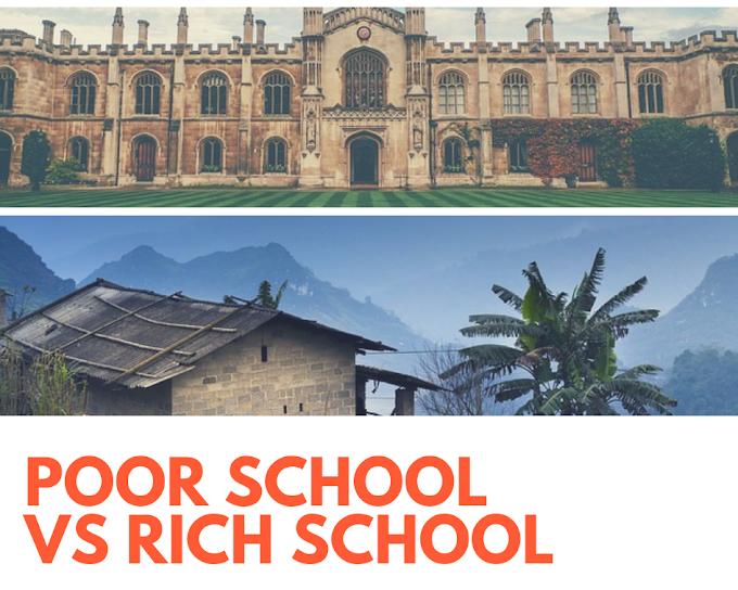 Poor School Vs Rich School