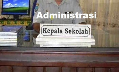 Administrasi Kepala Sekolah