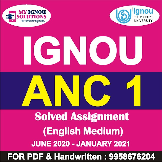 ANC 1 Solved Assignment 2020-21