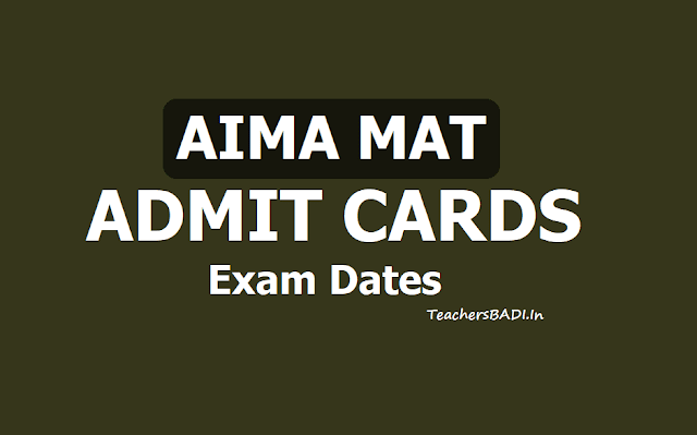 AIMA MAT May 2019 Admit cards download from https://mat.aima.in, Exam Dates