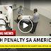 Panoorin ang parusang kamatayan gamit ang lethal injection sa U.S