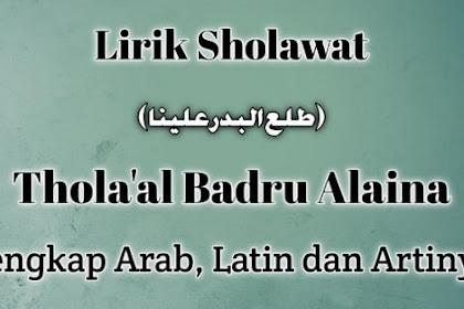 Lirik Thola'al Badru Alaina Lengkap Arab, Latin dan Artinya