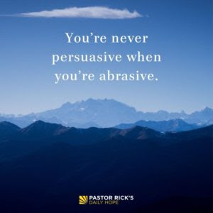 Pleasant Words Are Persuasive by Rick Warren