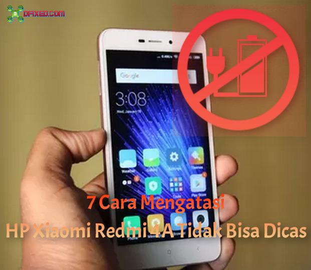 7 Cara Mengatasi HP Xiaomi Redmi 4A Tidak Bisa Dicas