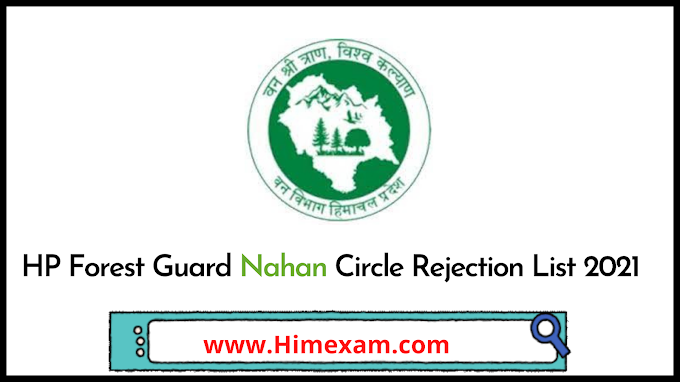 HP Forest Guard Nahan Circle Rejection List 2021