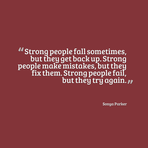 Quotes On Falling And Getting Back Up: AUTHOR SONYA PARKER QUOTES