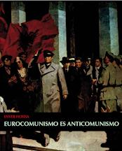 Enver Hoxha. Eurocomunismo es anticomunismo.