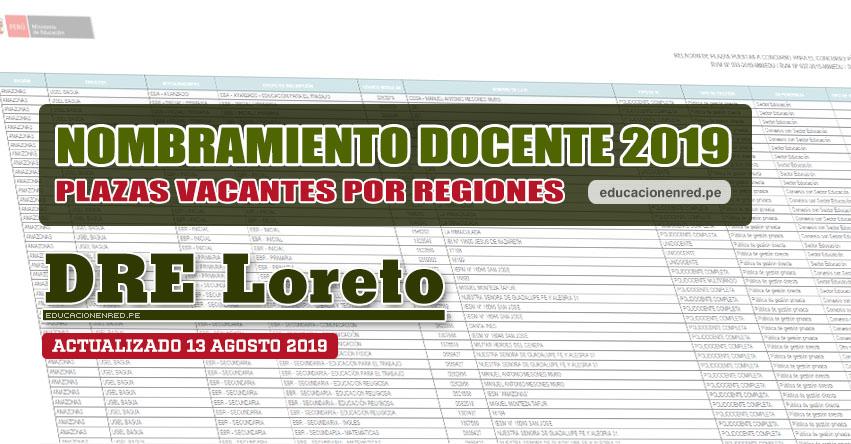 DRE Loreto: Plazas Vacantes para Nombramiento Docente 2019 (.PDF ACTUALIZADO MARTES 13 AGOSTO) www.drel.gob.pe
