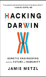 Hacking Darwin Genetic Engineering and the Future of Humanity (Ebook PDF, review, price)