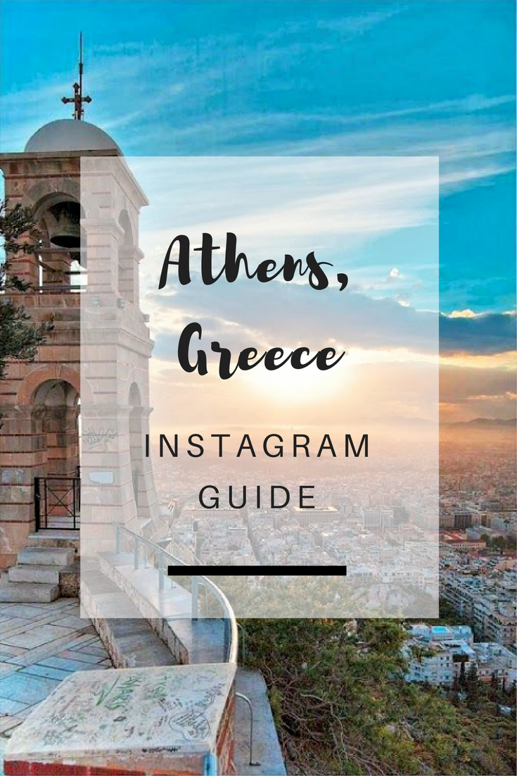 Athens, Greece Instagram Guide - Ioanna's Notebook