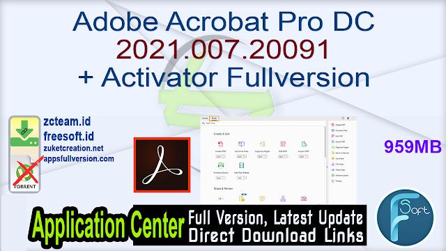 Adobe Acrobat Pro DC 2021.007.20091 + Activator Fullversion