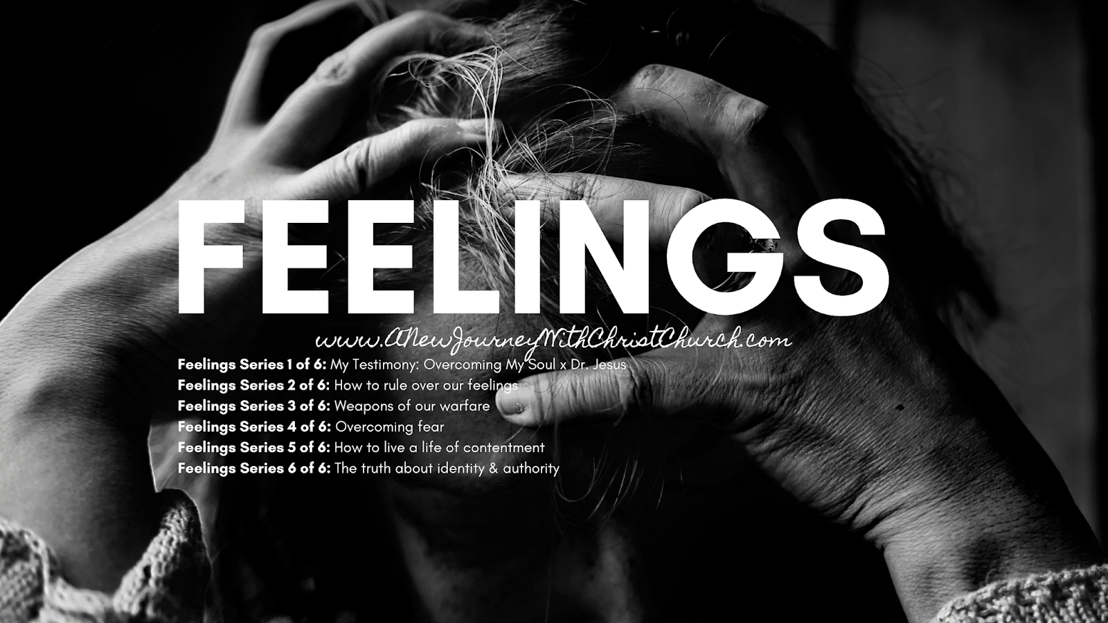Feelings Series 3 of 6: Weapons of Our Warfare