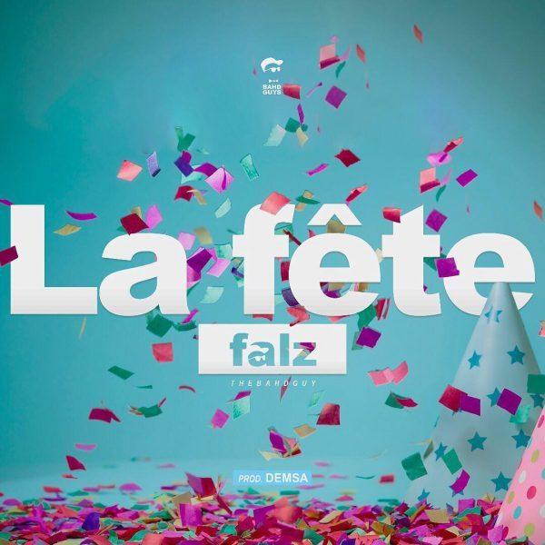 FALZ -La-fete