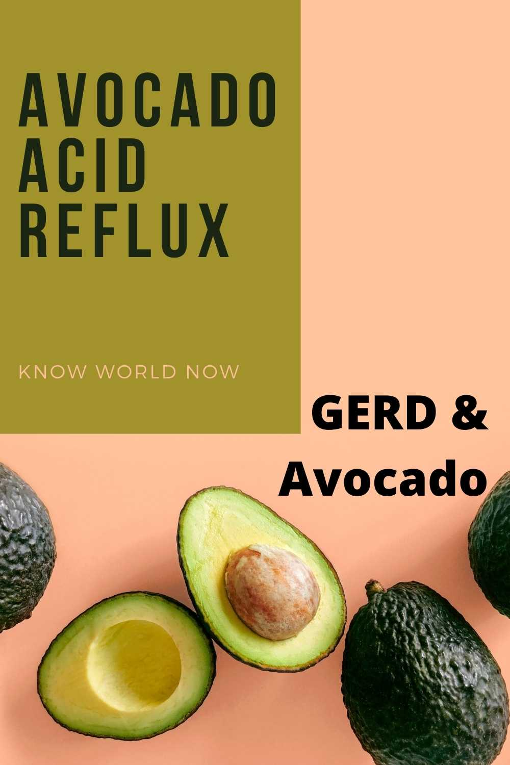 Avocado and GERD