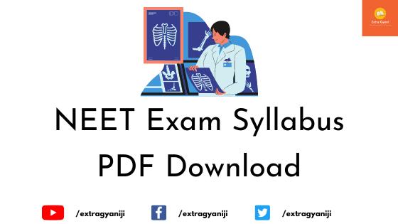 NEET Exam Syllabus PDF Download