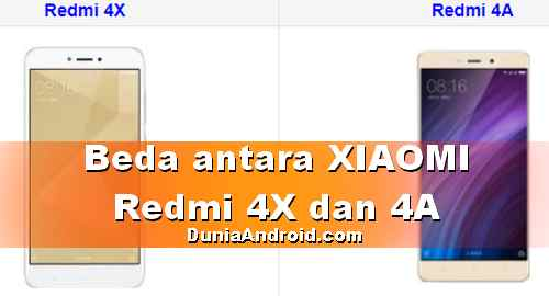 Beda HP Xiaomi Redmi 4A dan 4X