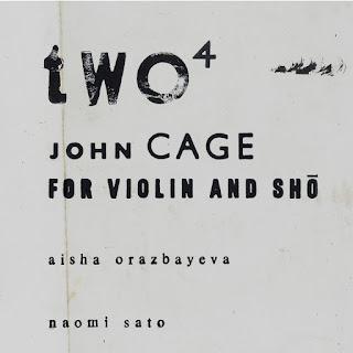John Cage, Two^4, Aisha Orazbayeva, Naomi Sato
