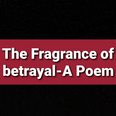 A love poem about betrayal