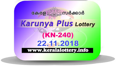 """KeralaLottery.info, """"kerala lottery result 22 11 2018 karunya plus kn 240"""", karunya plus today result : 22-11-2018 karunya plus lottery kn-240, kerala lottery result 22-11-2018, karunya plus lottery results, kerala lottery result today karunya plus, karunya plus lottery result, kerala lottery result karunya plus today, kerala lottery karunya plus today result, karunya plus kerala lottery result, karunya plus lottery kn.240 results 22-11-2018, karunya plus lottery kn 240, live karunya plus lottery kn-240, karunya plus lottery, kerala lottery today result karunya plus, karunya plus lottery (kn-240) 22/11/2018, today karunya plus lottery result, karunya plus lottery today result, karunya plus lottery results today, today kerala lottery result karunya plus, kerala lottery results today karunya plus 22 11 18, karunya plus lottery today, today lottery result karunya plus 22-11-18, karunya plus lottery result today 22.11.2018, kerala lottery result live, kerala lottery bumper result, kerala lottery result yesterday, kerala lottery result today, kerala online lottery results, kerala lottery draw, kerala lottery results, kerala state lottery today, kerala lottare, kerala lottery result, lottery today, kerala lottery today draw result, kerala lottery online purchase, kerala lottery, kl result,  yesterday lottery results, lotteries results, keralalotteries, kerala lottery, keralalotteryresult, kerala lottery result, kerala lottery result live, kerala lottery today, kerala lottery result today, kerala lottery results today, today kerala lottery result, kerala lottery ticket pictures, kerala samsthana bhagyakuri"""