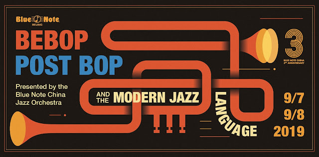 "In September 2019, the Blue Note China Jazz Orchestra's presents its program ""Bebop, Postbop, and the Modern Jazz Language"""