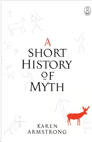 A short history of myth karen armstrong