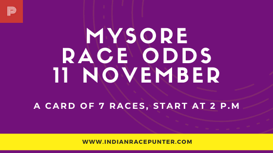 Mysore Race Odds 11 November