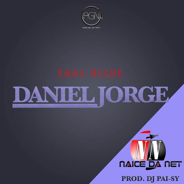 Daniel Jorge - Essa Mulher