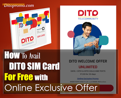 How To Avail DITO SIM Card For Free with Online Exclusive Offer