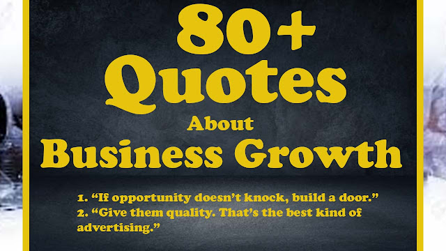 quotes about business growth starting a business quotes motivational