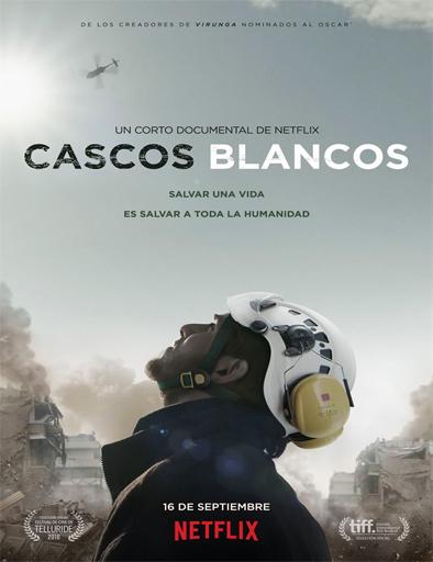Ver Cascos blancos (The White Helmets) (2016) Online