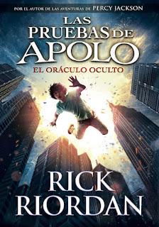 """Reseña: """"Las pruebas de Apolo: El oráculo oculto"""" - Rick Riordan"""