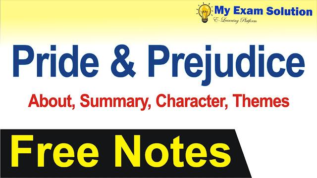 pride and prejudice, pride and prejudice summary in hindi, pride and prejudice themes