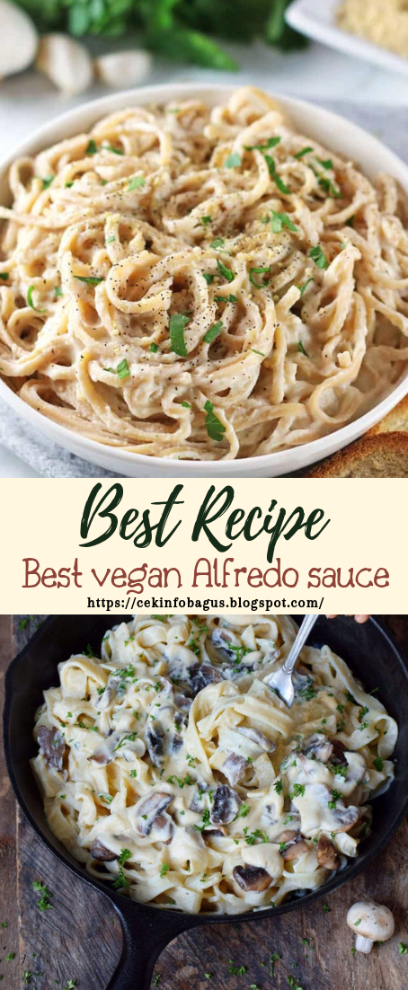 Best vegan Alfredo sauce #vegan #vegetarian #soup #breakfast #lunch