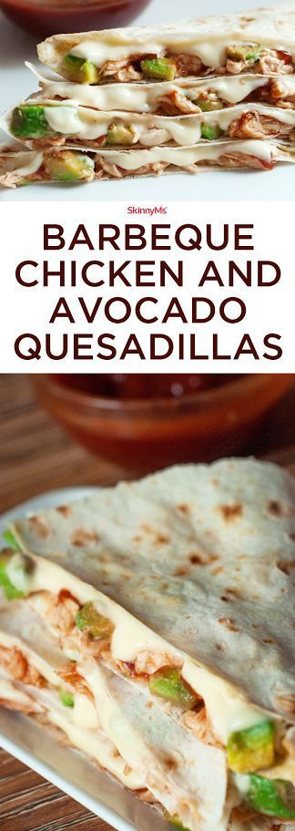 The Best Barbecue Chicken and Avocado Quesadillas
