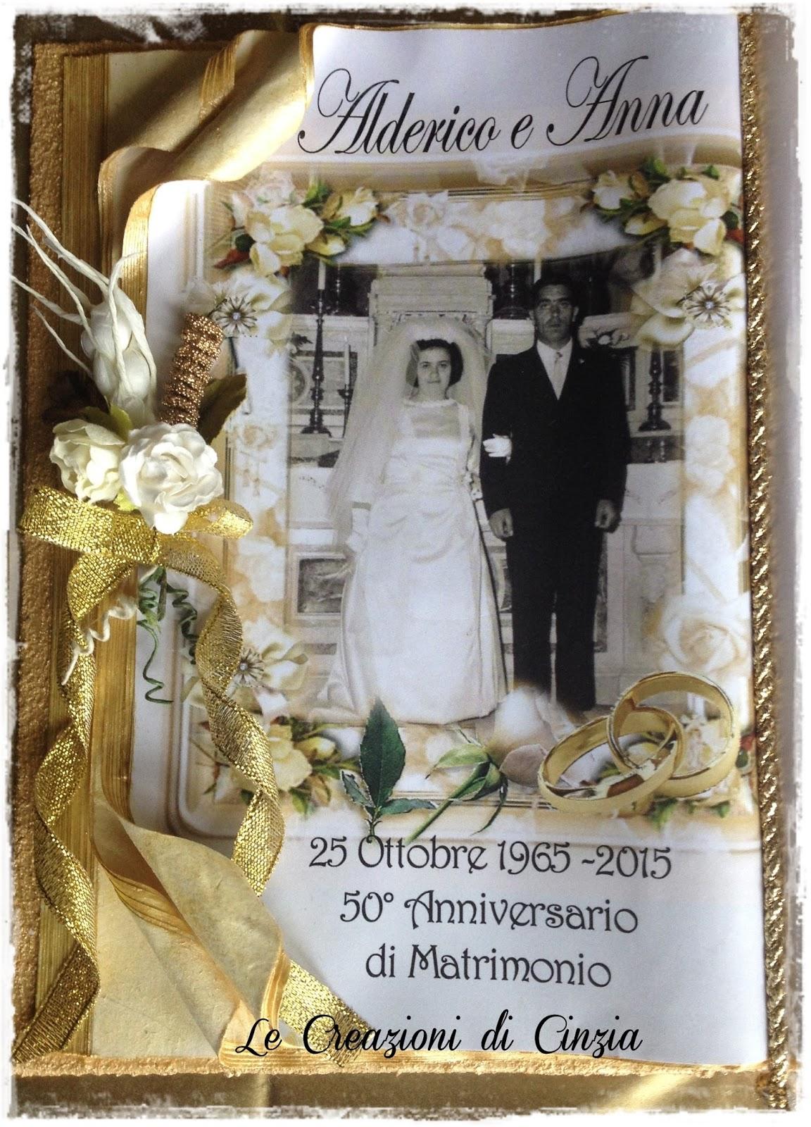 Auguri Matrimonio Dagli Zii : Le creazioni di cinzia nozze d oro a taranto