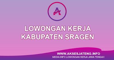 Lowongan Kerja Kabupaten Sragen Terbaru