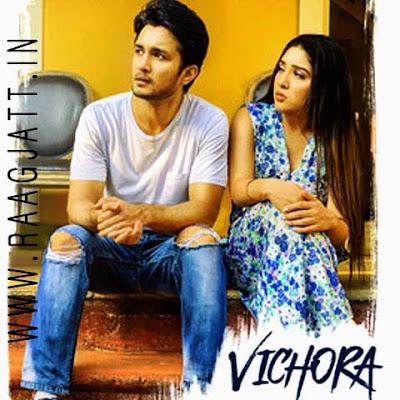 Vichhora by Ankit Tiwari Ft Rabica lyrics