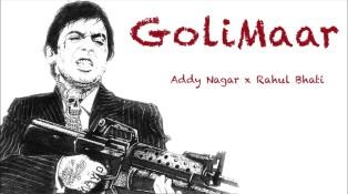 Golimaar Lyrics - Addy Nagar Ft. Rahul Bhati