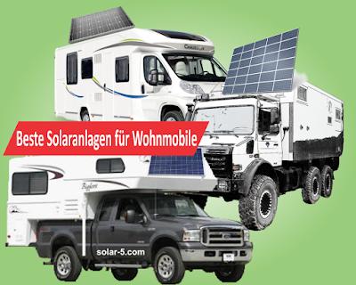 beste Photovoltaik Solaranlagen für Wohnmobile Wohnwagen