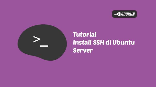 Cara Install SSH Ubuntu Server 20.04