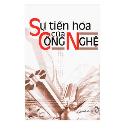 Sự Tiến Hóa Của Công Nghệ ebook PDF-EPUB-AWZ3-PRC-MOBI